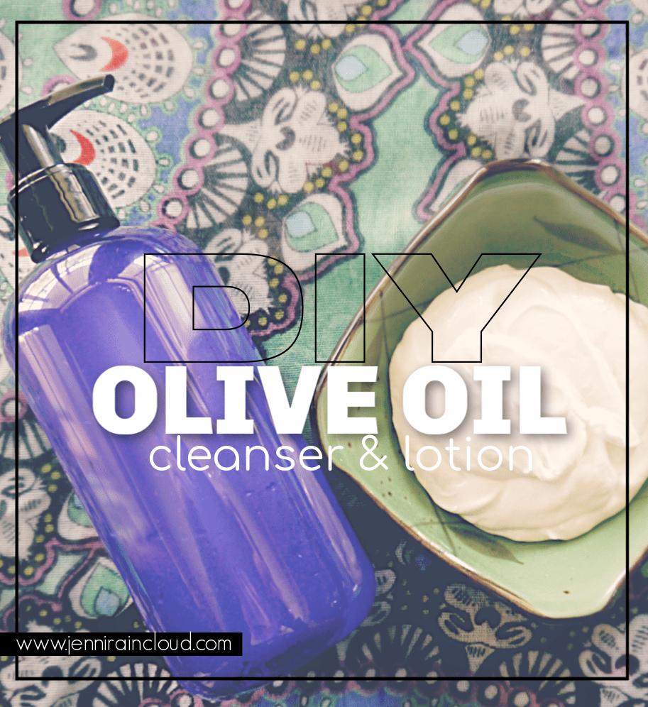 DIY Olive Oil Cleanser & Face Cream