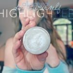 DIY Cheek and Brow Highlighter….