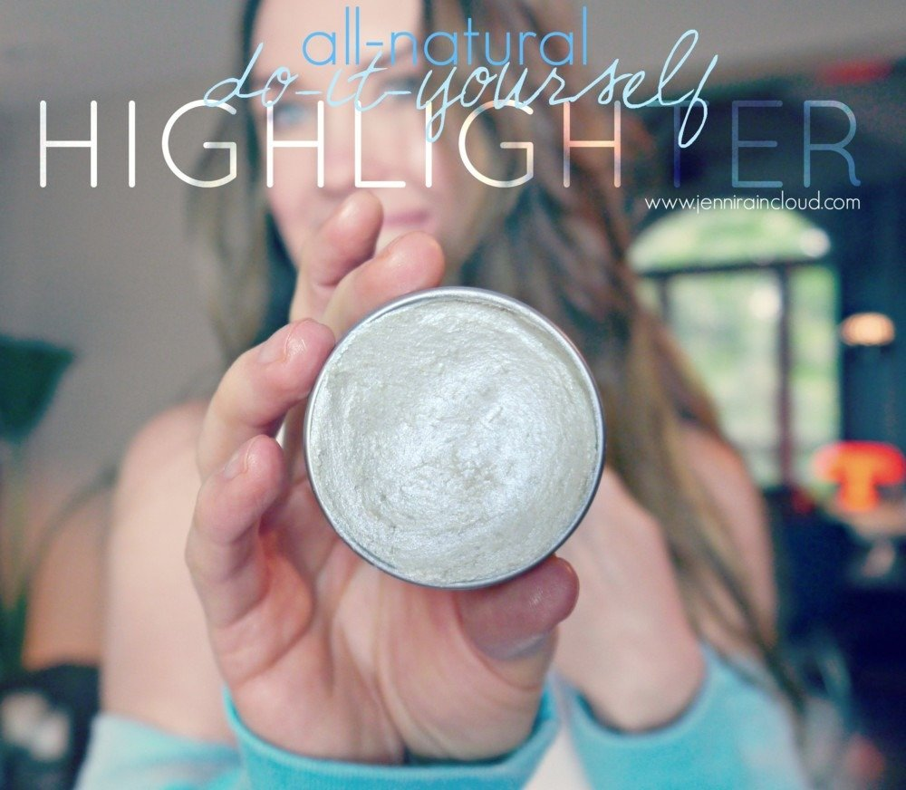 DIY Highlighter