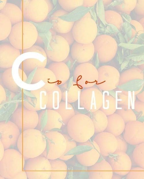 C is for Collagen DIY Vitamin C
