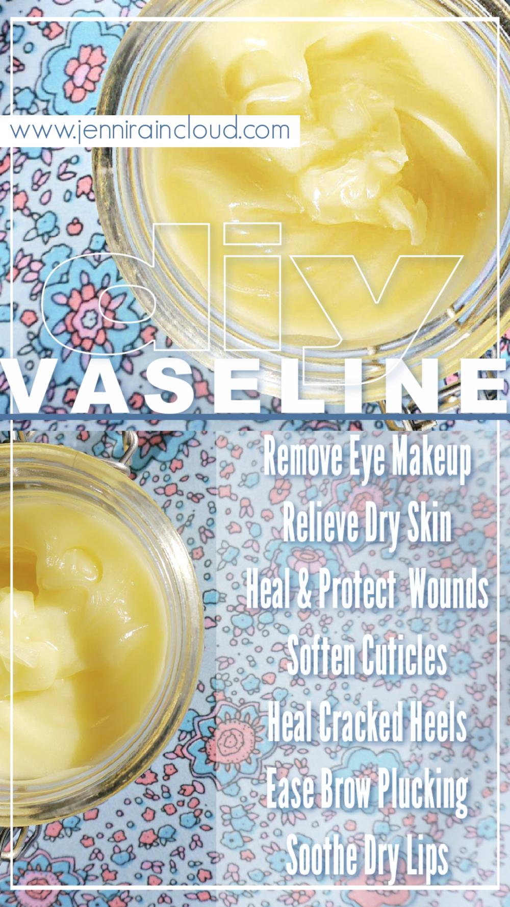 Uses of Vaseline + DIY Vaseline Recipe