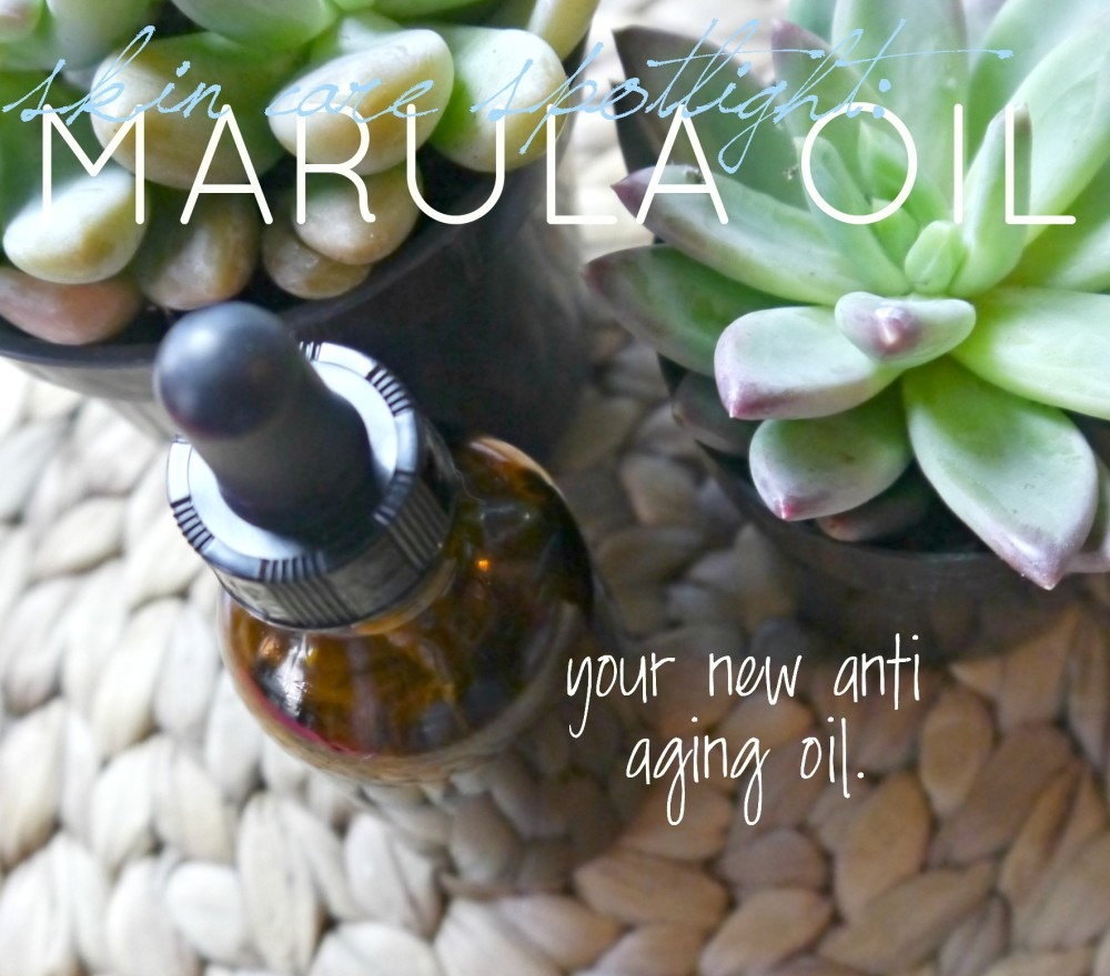 Skin Care Spotlight-Marula Oil