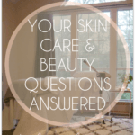 Ask the Aesthetician….
