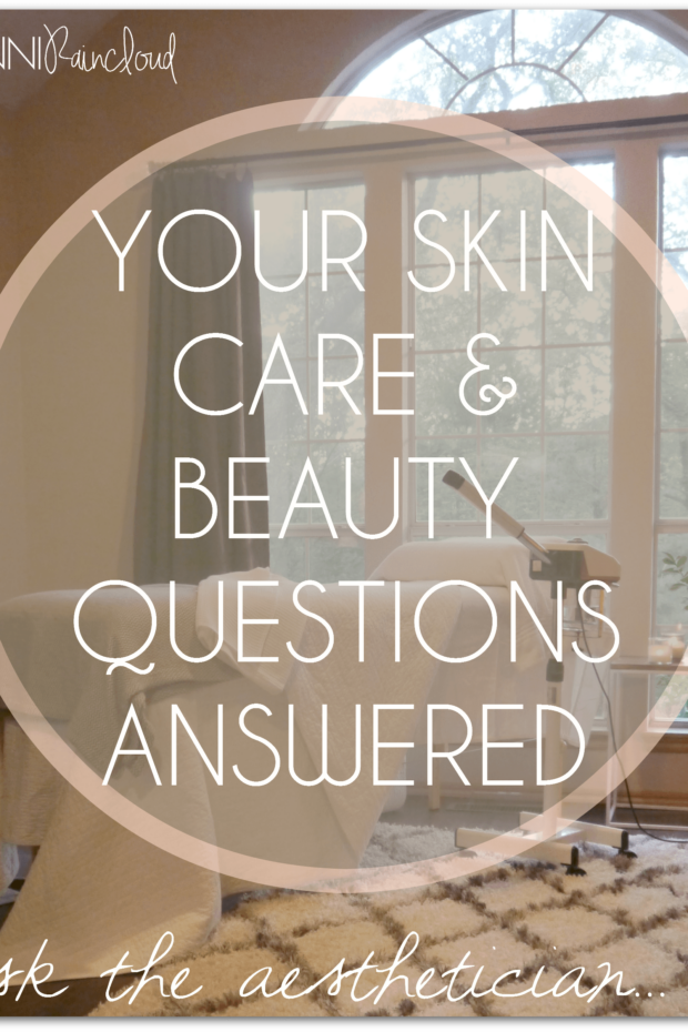 Your skin care questions answered