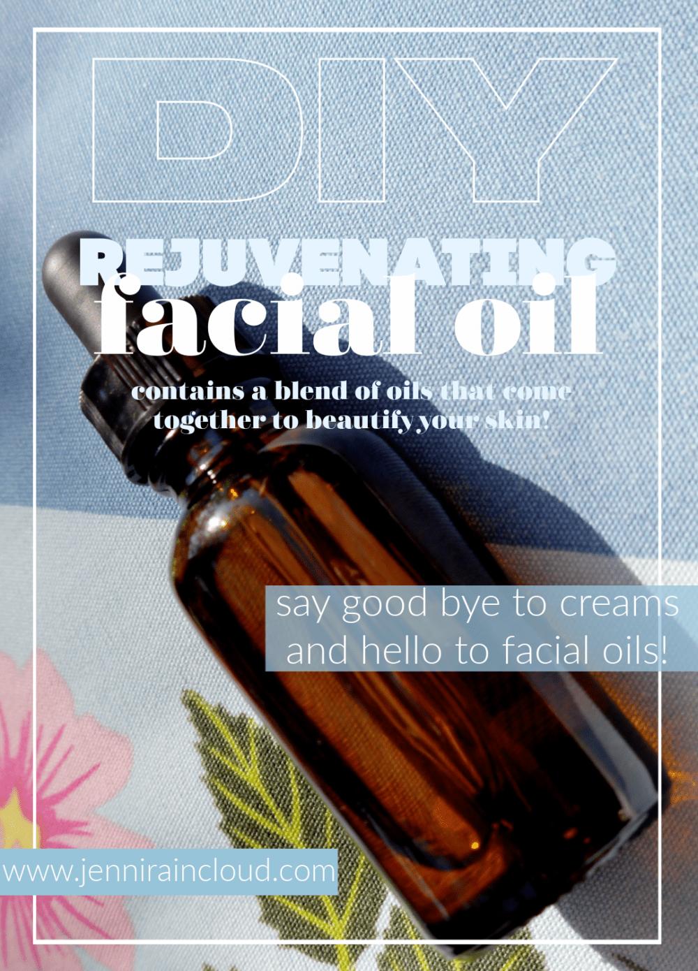 DIY Rejuvenating Facial Oil