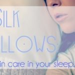 Why You Should Sleep On Silk Pillows…