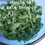 Why You Need to Add Kale to Your Diet…