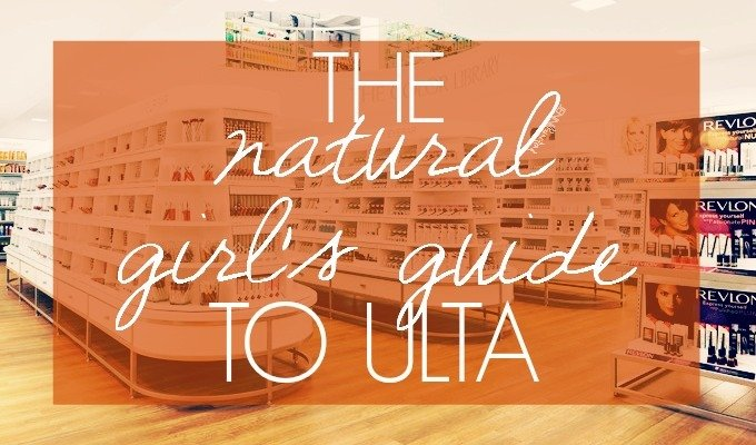 A Natural Girl's Guide to ULTA…