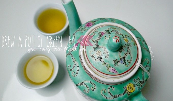 Brew A Pot of Green Tea, Trust Me….