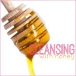 Cleansing with Honey
