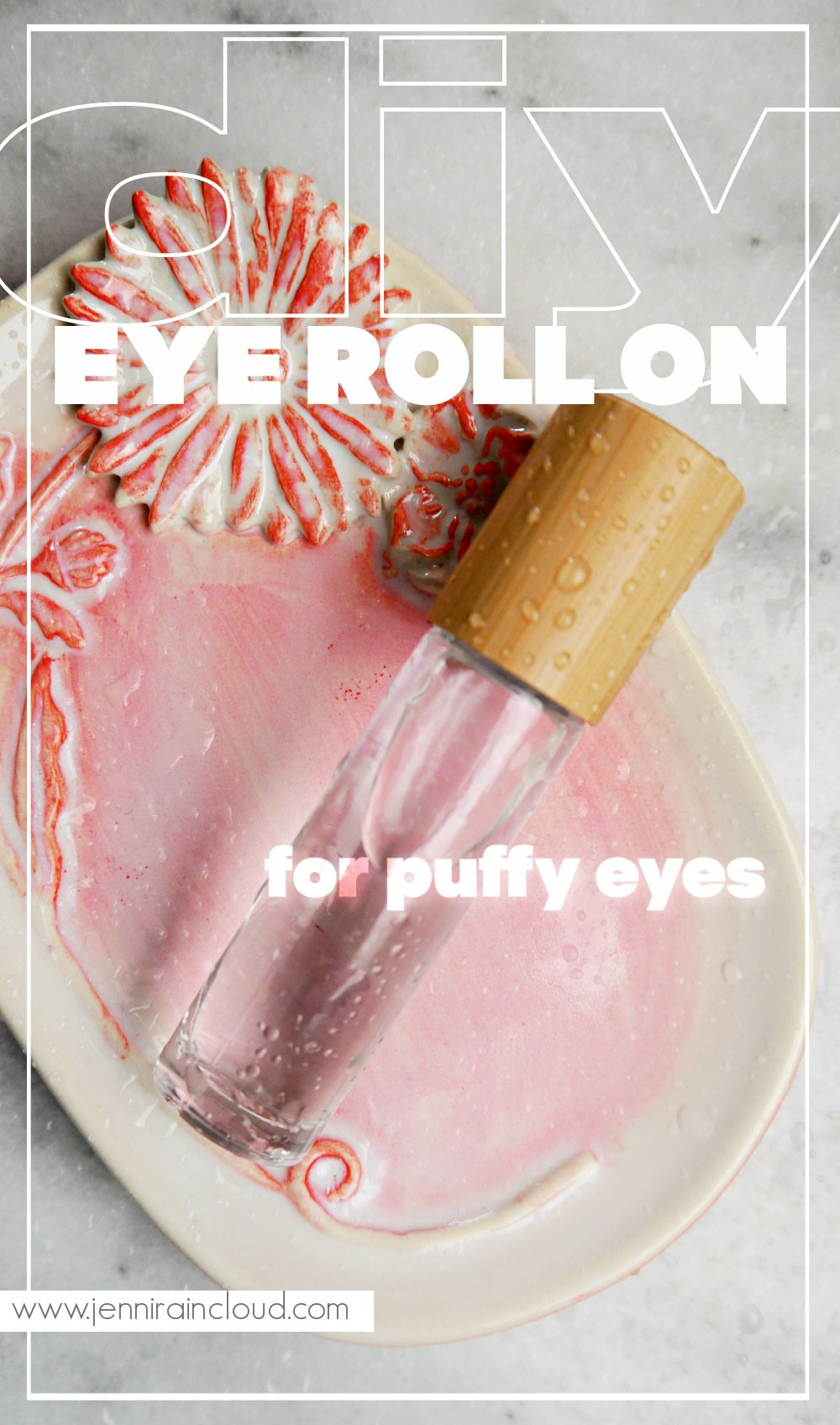 DIY Eye Roll On for Puffy Eyes