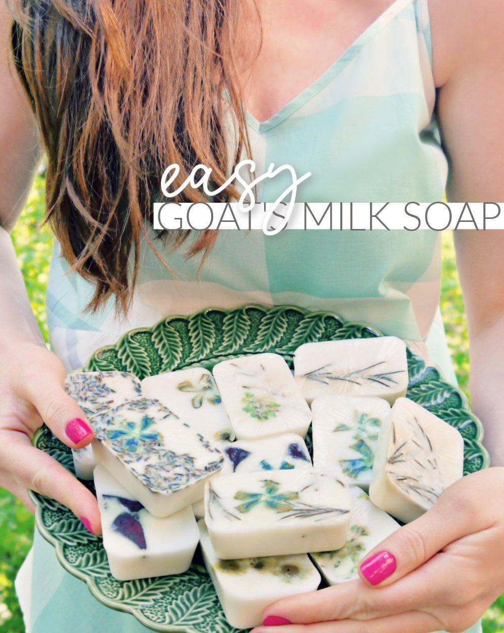 Easy DIY Goat's Milk Soap