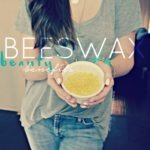 Beeswax Beauty Benefits