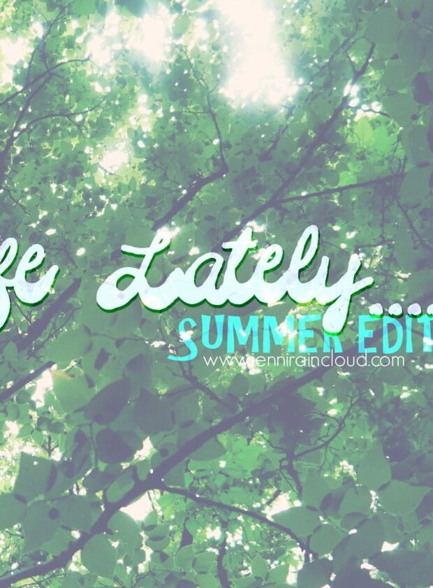 Life Lately Summer Edition