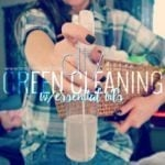 DIY Green Cleaning with Essential Oils…