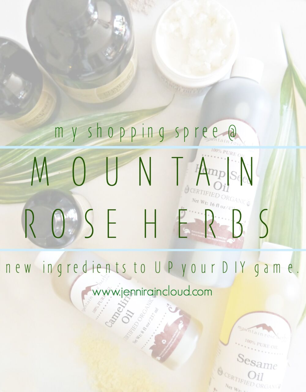 My Shopping Spree @ Mountain Rose Herb!