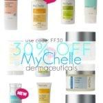 30% OFF MyChelle Dermaceuticals!!