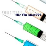 The Truth About the Flu Shot…