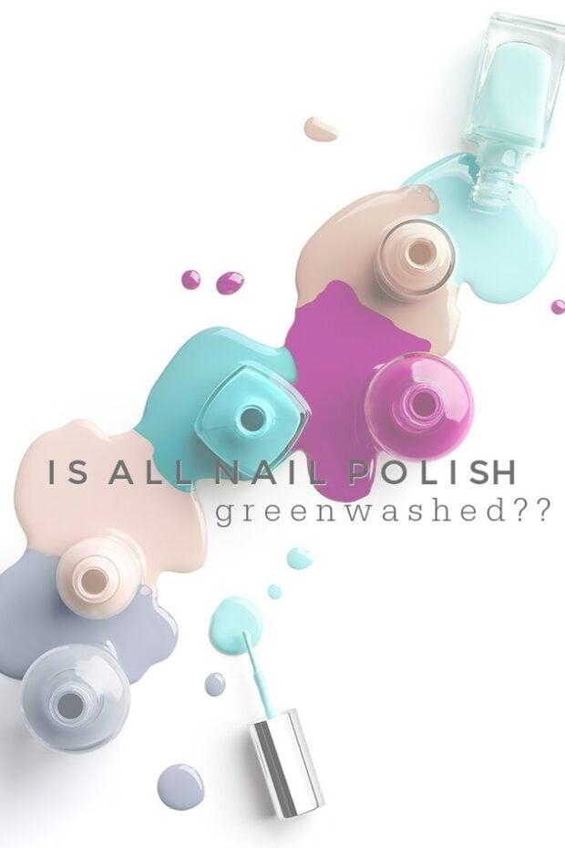 Nail Polish Greenwashed