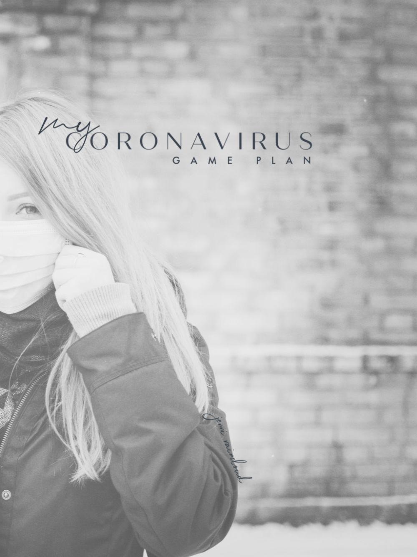 My Coronavirus Game Plan