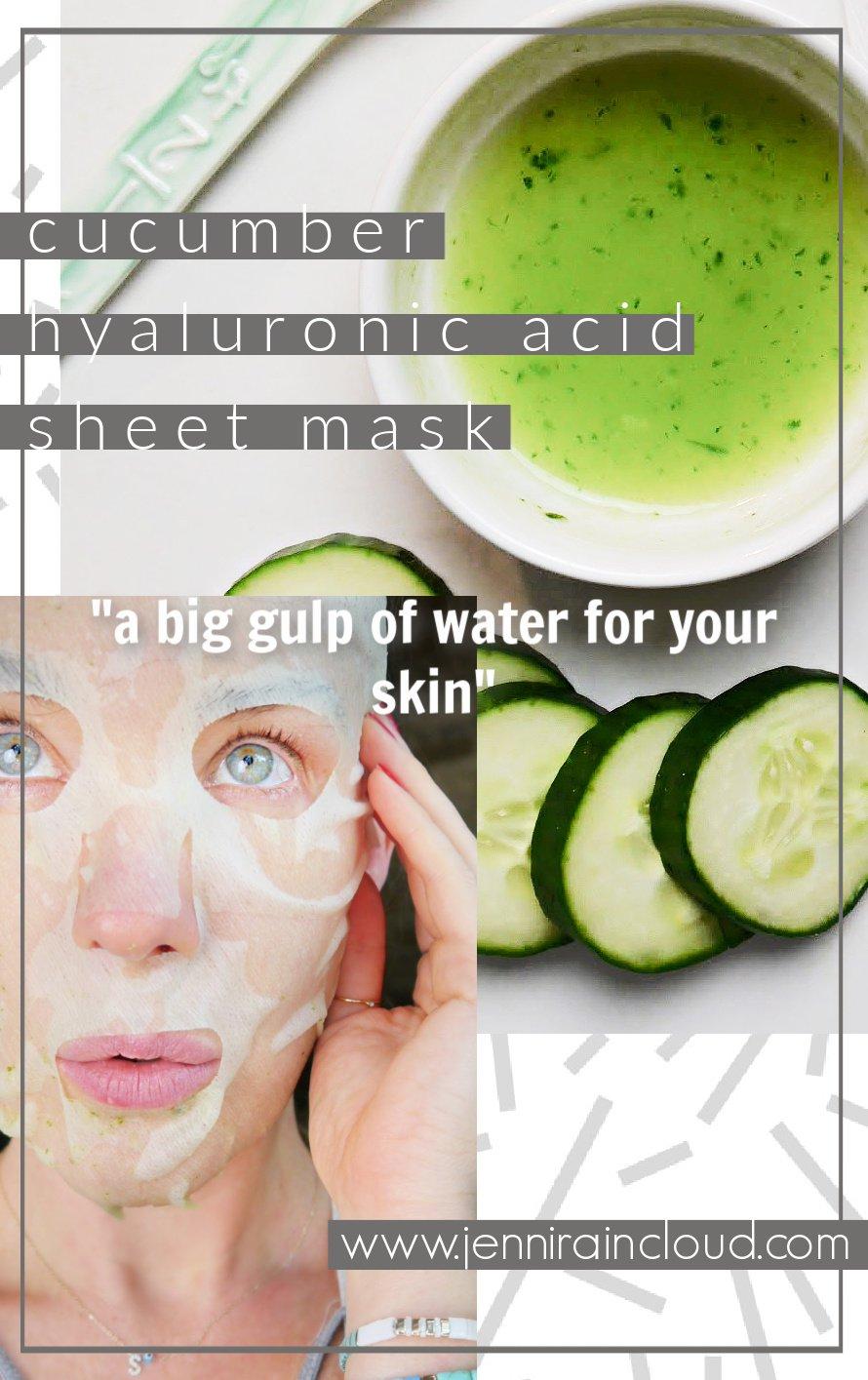 DIY Cucumber Hyaluronic Acid Sheet Mask Recipe Pinterest